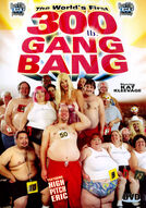 World's First 300 Lb. Gang Bang