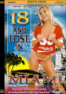 18 & Lost In Miami