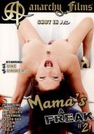 Mama's A Freak #2