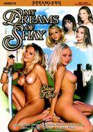 My Dreams Of Shay