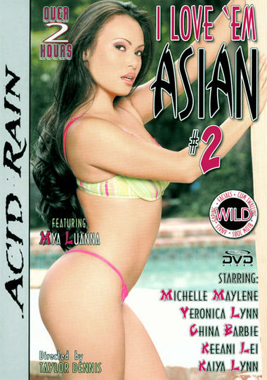 I LOVE 'EM ASIAN #2
