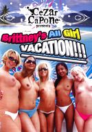 Brittney's All Girl Vacation!!!