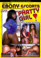 Ebony Escorts: Phatty Girl #1