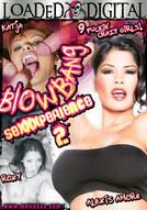 Blowbang Sexxxperience #2