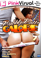 Bubble Butts Galore #7