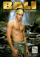 Bali: The Rights of Manhood