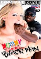 Mommy Banged A Black Man