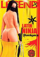 Latin Ninja Fuckers