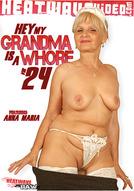 Hey My Grandma Is A Whore #24