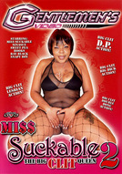 Miss Suckable #2: The Big Clit Queen