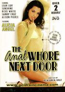 The Anal Whore Next Door
