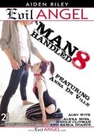 Manhandled #8