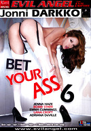 Bet Your Ass #6