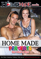 Home Made Perverts #1