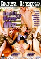 Gang Me Bang Me #13