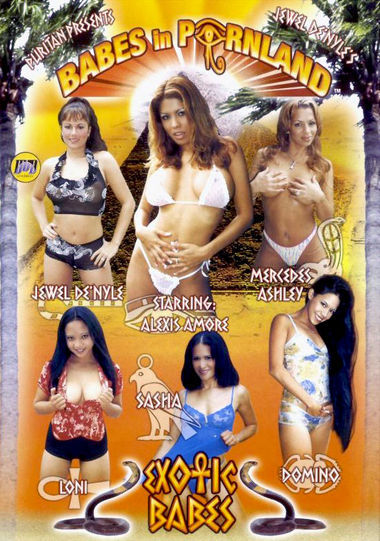 BABES IN PORNLAND: EXOTIC BABES