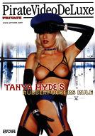 Tanya Hyde's Rubberfuckers Rule