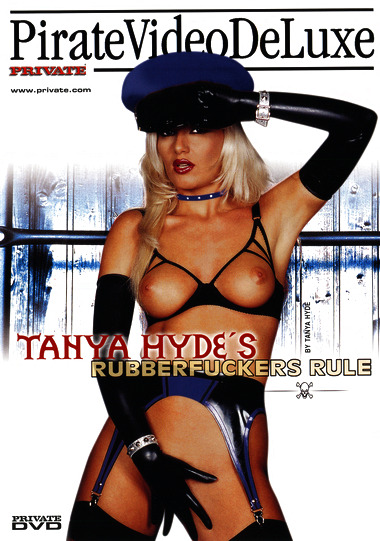 TANYA HYDE'S RUBBERFUCKERS RULE