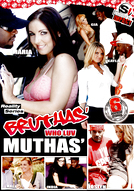 Bruthas' Who Love Muthas' #1