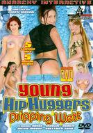 Young Hip Huggers Dripping Wett