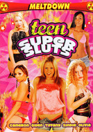 Teen Super Sluts